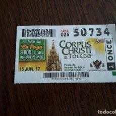 Billets ONCE: CUPÓN ONCE 15-06-17 CORPUS CHRISTI DE TOLEDO, FIESTA DE INTERÉS TURÍSTICO INTERNACIONAL.. Lote 159867330