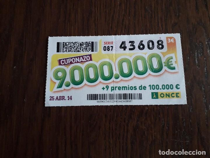 CUPÓN ONCE 25-04-14 CUPONAZO. (Coleccionismo - Lotería - Cupones ONCE)