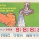 Cupones ONCE: CUPON ONCE 4 ABRIL 1991 ECOLOGIA (UTILIZACION ABUSIVA) . Lote 160665702