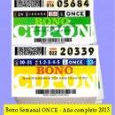 Cupones ONCE: 2013 AÑO COMPLETO - BONO CUPÓN SEMANAL DE LA ONCE / CALIDAD MUY BUENA. Lote 160681178