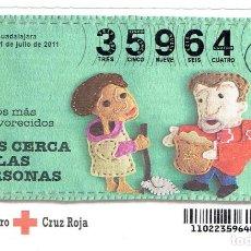 Billets ONCE: SORTEO DE LA CRUZ ROJA 21 DE JULIO DEL 2011 SERIE 22. Lote 167143360
