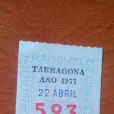 Cupones ONCE: 1977 - CUPON ONCE ANTIGUO - ORGANIZACION NACIONAL DE CIEGOS - TARRAGONA. Lote 167269612