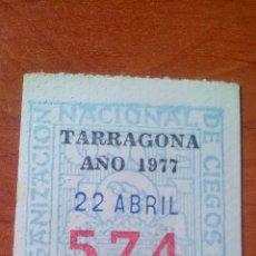 Cupones ONCE: 1977 - CUPON ONCE ANTIGUO - ORGANIZACION NACIONAL DE CIEGOS - TARRAGONA. Lote 167270132