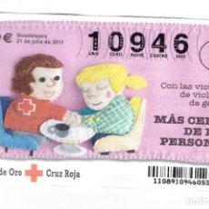 Billets ONCE: SORTEO DE LA CRUZ ROJA 21 DE JULIO DEL 2011 SERIE 89. Lote 167505064