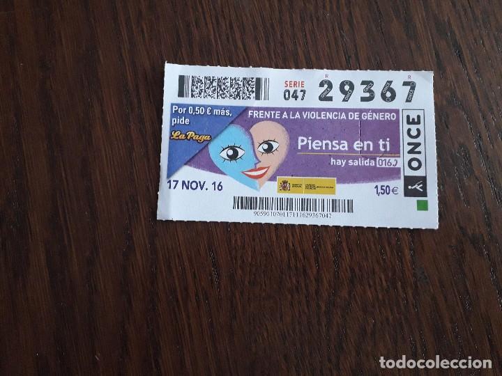 CUPÓN ONCE 17-11-16 FRENTE A LA VIOLENCIA DE GÉNERO, PIENSA EN TÍ, HAY SALIDA 016 (Coleccionismo - Lotería - Cupones ONCE)