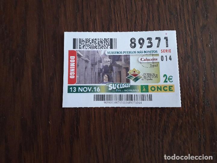CUPÓN ONCE 13-11-16 NUESTROS PUEBLOS MÁS BONITOS, CALACEITE, TERUEL. (Coleccionismo - Lotería - Cupones ONCE)
