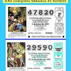 Cupones ONCE: OCASIÓN- 1995 LOTERÍA NACIONAL.- AÑO COMPLETO SÁBADOS / CALIDAD MUY BUENA. Lote 189079266