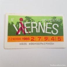 Cupones ONCE: CUPÓN ONCE, SORTEO VIERNES, 22 NOVIEMBRE 1985, BUEN ESTADO. Lote 178358722