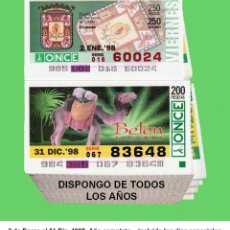 Cupones ONCE: 1998 - AÑO COMPLETO / INCLUIDO LOS SORTEOS ESPECIALES / CUPONES DE LA ONCE / CALIDAD MUY BUENA. Lote 179156298