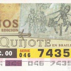 Cupones ONCE: CUPON ONCE - 74351 - SORTEO 14 DICIEMBRE 2000 - SERIE 046 - 75 AÑOS PRIMERA EDICION EL QUIJOTE. Lote 180275713