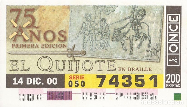 CUPON ONCE - 74351 - SORTEO 14 DICIEMBRE 2000 - SERIE 050 - 75 AÑOS PRIMERA EDICION EL QUIJOTE (Coleccionismo - Lotería - Cupones ONCE)