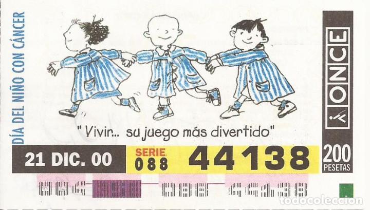 CUPON ONCE - 44138 - SORTEO 21 DICIEMBRE 2000 - SERIE 088 - DIA DEL NIÑO CON CANCER (Coleccionismo - Lotería - Cupones ONCE)