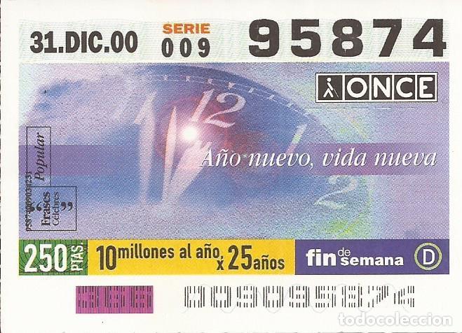 CUPON ONCE - 95874 - SORTEO 31 DICIEMBRE 2000 - SERIE 009 - FRASES CELEBRES (Coleccionismo - Lotería - Cupones ONCE)