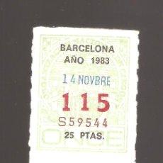 Cupones ONCE: 2 CUPONS DE LA ONCE 1983 14 NOVIEMBRE BARCELONA. Lote 183654315