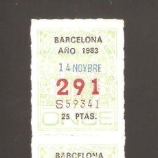 Cupones ONCE: 2 CUPONS DE LA ONCE 1983 14 NOVIEMBRE BARCELONA. Lote 183654920