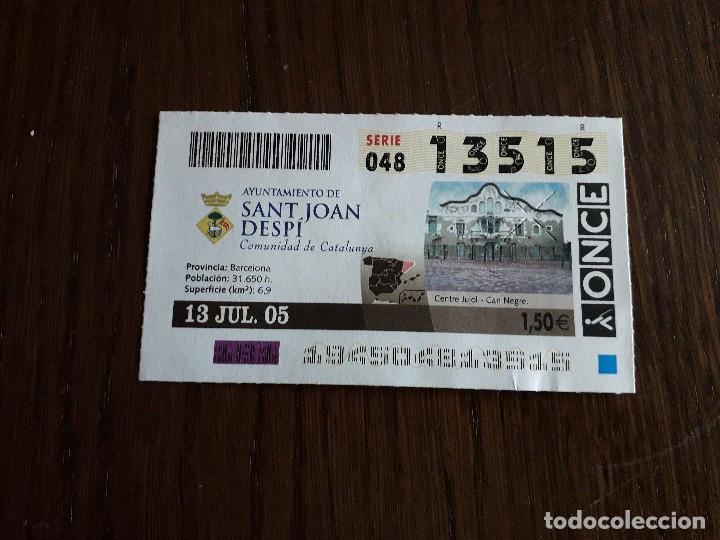 CUPÓN DE LA ONCE DE AYUNTAMIENTOS DE ESPAÑA, SANT JOAN DESPÍ, CATALUNYA 13-07-05 (Coleccionismo - Lotería - Cupones ONCE)