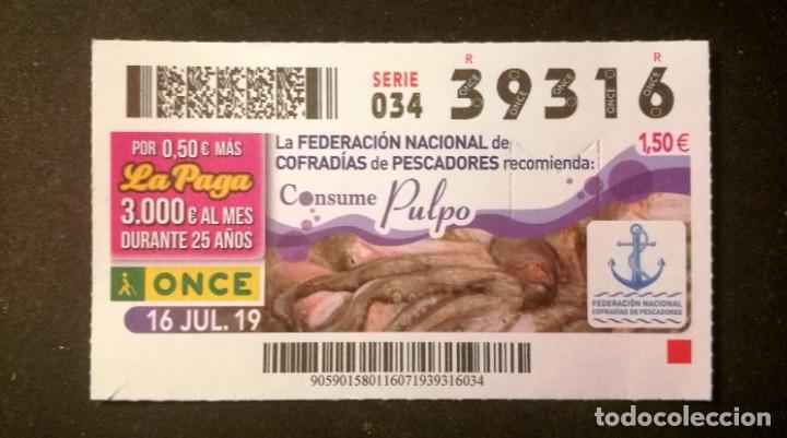 Nº 39316 (16/JULIO/2019) (Coleccionismo - Lotería - Cupones ONCE)