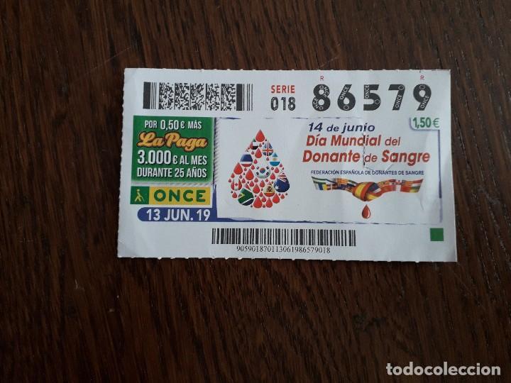 CUPÓN ONCE 13-06-19, 14 DE JUNIO DÍA MUNDIAL DEL DONANTE DE SANGRE. FED. ESPAÑOLA DONANTES SANGRE (Coleccionismo - Lotería - Cupones ONCE)
