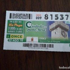 Cupones ONCE: CUPÓN ONCE 22-08-19, CIUDADES EN PUNTO Y HORA, CUENCA, RELOJ DE LA TORRE DE MANGANA.. Lote 194524026
