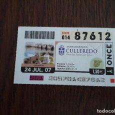Cupones ONCE: CUPÓN DE LA ONCE DE AYUNTAMIENTOS DE ESPAÑA, CULLEREDO, GALICIA 24-07-07. Lote 194529417