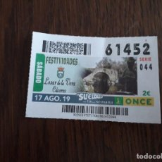 Cupones ONCE: CUPÓN ONDE 17-08-19 FESTIVIDADES, LOSAR DE LA VERA, CÁCERES.. Lote 194530858