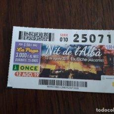 Cupones ONCE: CUPÓN ONDE 12-08-19 NIT DE L'ALBÀ, ELCHE. ALICANTE.. Lote 194531342