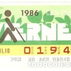 Cupones ONCE: CUPÓN ONCE DE 25-7-86. LOGO. RODODENTRO. 8-250786. Lote 194535860