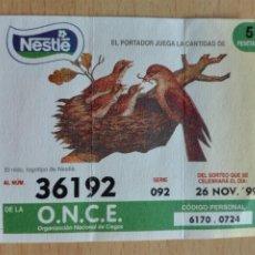 Cupones ONCE: BOLETO NESTLE / ONCE - 1999 - NIDO DE PAJAROS - AVES FAUNA. Lote 194551520