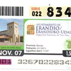 Cupones ONCE: CUPÓN DE LA ONCE - AYUNTAMIENTO DE ERANDIO - 22/11/2007. Lote 194644861