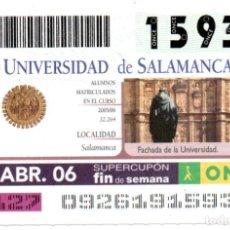 Cupones ONCE: CUPÓN DE LA ONCE - UNIVERSIDAD DE SALAMANCA - 2 DE ABRIL DE 2006. Lote 194645071