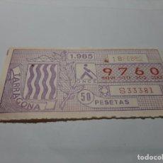Cupones ONCE: CUPÓN ONCE 1985. TARRAGONA. Lote 194968145