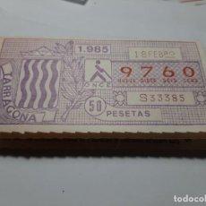 Cupones ONCE: CUPÓN ONCE 1985. TARRAGONA. Lote 194968298