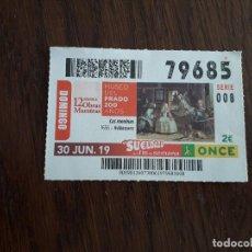Cupones ONCE: CUPÓN ONCE 30-06-19 MUSEO DEL PRADO 200 AÑOS, LAS MENINAS. VELAZQUEZ.. Lote 194972295