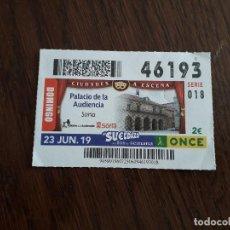 Cupones ONCE: CUPÓN ONCE 23-06-19 CIUDADES A ESCENA, PALACIO DE LA AUDIENCIA, SORIA. Lote 194972316