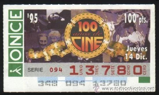 A-8828- CUPÓN ONCE 14 DICIEMBRE 1995. 100 AÑOS DE CINE. (Coleccionismo - Lotería - Cupones ONCE)