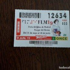 Cupones ONCE: CUPÓN ONCE 09-06-19 FERIA DEL LIBRO DE MADRID, PARQUE DEL RETIRO, FLM19. Lote 195148601