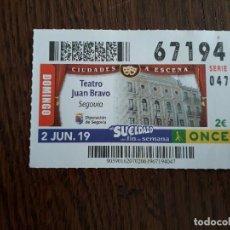 Cupones ONCE: CUPÓN ONCE 02-06-19 CIUDADES A ESCENA, TEATRO JUAN BRAVO, SEGOVIA.. Lote 195148807