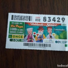 Cupones ONCE: CUPÓN ONCE 03-10-19 HABLANDO EN SENIOR, CONECTADOS. Lote 195237715