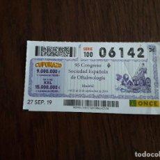 Cupones ONCE: CUPÓN ONCE 27-09-19, 95 CONGRESO SOCIEDAD ESPAÑOLA DE OFTALMOLOGÍA, MADRID.. Lote 195237986