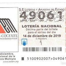 Cupones ONCE: LOTERIA NACIONAL, SORTEO 100 DEL 2019. Lote 195303785