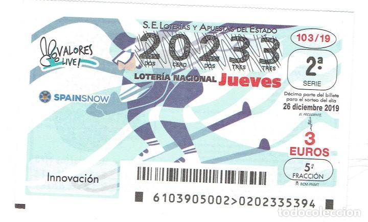 LOTERIA NACIONAL, SORTEO 103 DEL AÑO 2019 (Coleccionismo - Lotería - Cupones ONCE)