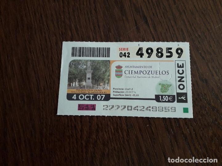 CUPÓN DE LA ONCE DE AYUNTAMIENTOS DE ESPAÑA, CIEMPOZUELOS, MADRID 04-10-07 (Coleccionismo - Lotería - Cupones ONCE)