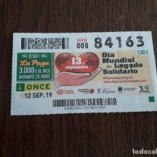 Cupones ONCE: CUPÓN ONCE 12-09-19 DÍA MUNDIAL DEL LEGADO SOLIDARIO, 13 DE SEPTIEMBRE.. Lote 195435122