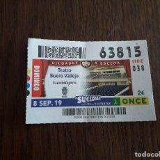 Cupones ONCE: CUPÓN ONCE 08-09-19 CIUDADES A ESCENA, TEATRO BUERO VALLEJO, GUADALAJARA.. Lote 195435251