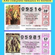 Cupones ONCE: 1993 LOTERÍA NACIONAL.- AÑO COMPLETO SÁBADOS / CALIDAD MUY BUENA, DISPONGO DE OTROS AÑOS. Lote 195845255
