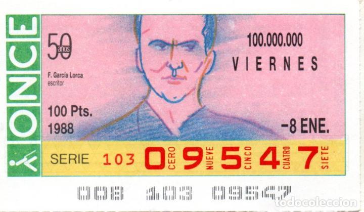 CUPONES DE LA ONCE - AÑO 1988 - 8 DE ENERO - F. GARCÍA LORCA. ESCRITOR (Coleccionismo - Lotería - Cupones ONCE)