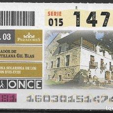 Bilhetes ONCE: ONCE,PARADOR DE SANTILLANA GIL BLAS,09/06/2003.. Lote 198661232