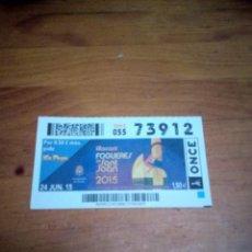 Cupones ONCE: LOTERIA DE LA ONCE . Nº 73912 DIA. 24 . JUNIO 2015. ALOCANT FOGUERES DE SANT JOAN. EST2B6. Lote 199064856