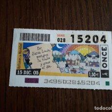 Cupones ONCE: CUPÓN ONCE 15-12-05 REFRANES DE NAVIDAD. POR SANTA LUCÍA, MENGUA LA NOCHE Y CRECE EL DÍA.. Lote 199253473