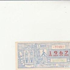 Billets ONCE: CUPON DE LA ONCE 7 ENERO 1985. Lote 217422475